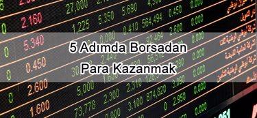 5 Adımda Borsadan Para Kazanmak