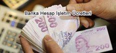 Banka Hesap İşletim Ücretleri 2018