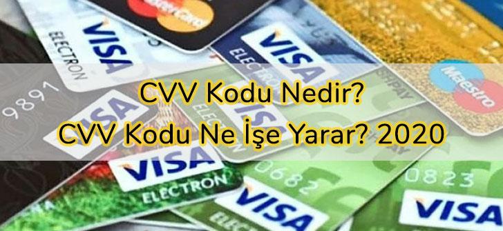 CVV Kodu Nedir? CVV Kodu Ne İşe Yarar? 2020