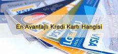 En Avantajlı Kredi Kartı Hangisi
