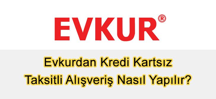 Evkurdan Kredi Kartsız Taksitli Alışveriş Yapmak 2019