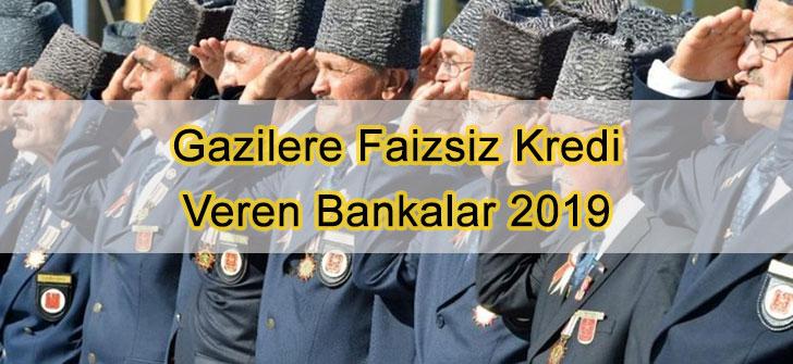 Gazilere Faizsiz Kredi Veren Bankalar 2019