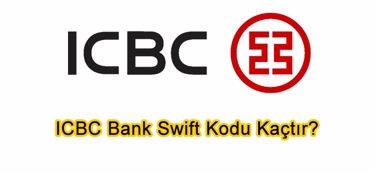 ICBC Bank Swift Kodu Kaçtır?