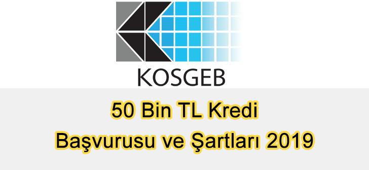 KOSGEB 50 Bin TL Kredi Başvurusu ve Şartları