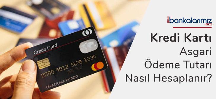 Kredi Kartı Asgari Ödeme Hesaplama Nasıl Yapılır?