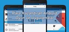 Para Kazandıran Android Oyun ve Uygulamalar