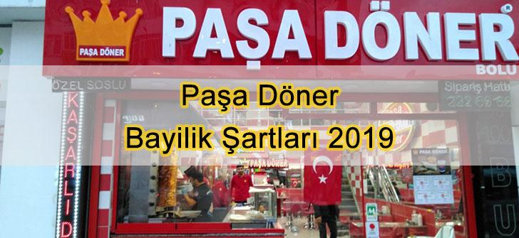 Paşa Döner Bayilik Şartları 2019