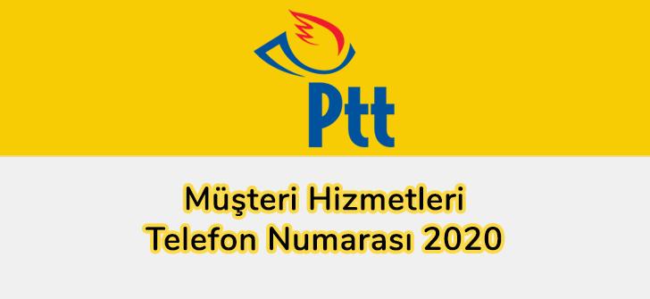 PTT Müşteri Hizmetleri Telefon Numarası 2020