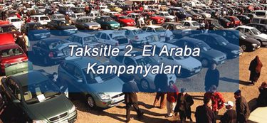 Taksitle 2. El Araba Kampanyaları